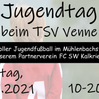 Entwicklung im Jugendfußball & Infos zum 'Jugendtag' am 17.07. in Venne